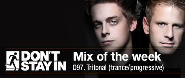 2011-08-01 - Tritonal - Don't Stay In Mix Of The Week 097.jpg