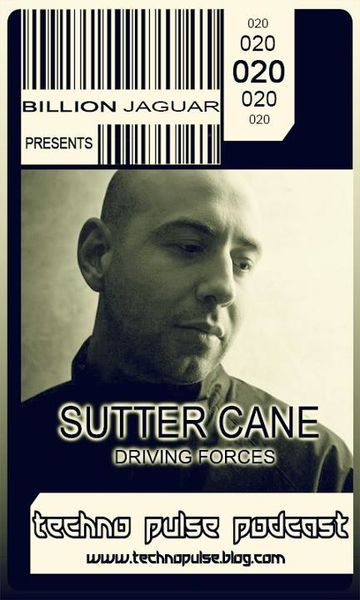2012-04-21 - Sutter Cane - Techno Pulse Podcast (TPPC020).jpg