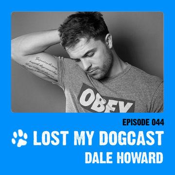 2012-09-03 - Strakes, Dale Howard - Lost My Dogcast 44.jpg