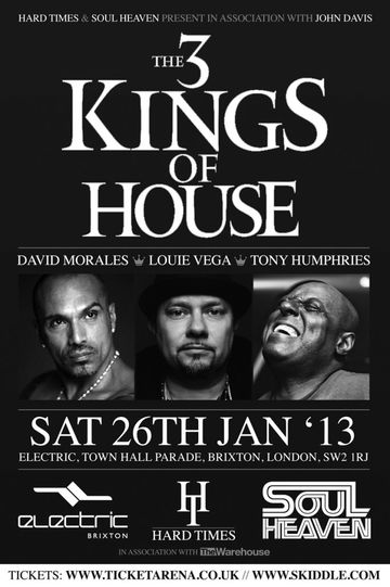 2013-01-26 - The 3 Kings Of House, Electric Brixton.jpg