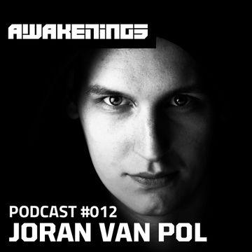 2013-03-14 - Joran van Pol - Awakenings Podcast 012.jpg