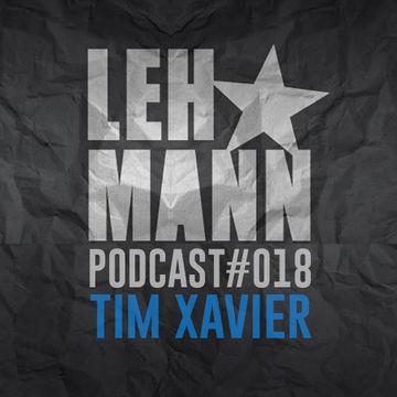 2014-11-11 - Tim Xavier - Lehmann Podcast 018.jpg