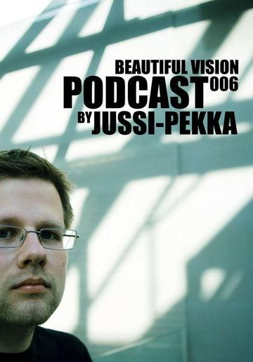 2010-08-12 - Jussi-Pekka - Beautiful Vision Podcast 006.jpg