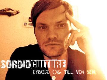 2012-02-22 - Till von Sein - Sordid Culture 016.jpg