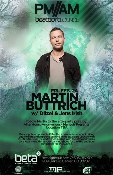2012-02-24 - Martin Buttrich @ PM-AM Beatport Lounge, Beta Nightclub.jpg
