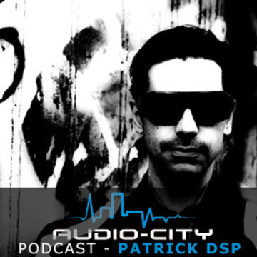 2013-01-30 - Patrick DSP - Audio-City Podcast 1.jpg