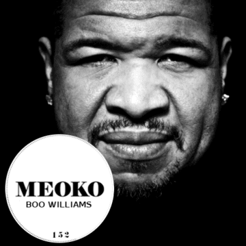 2014-08-14 - Boo Williams - Need 2 Soul (Meoko Podcast 152).png
