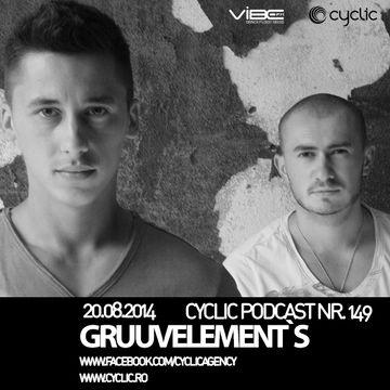 2014-08-20 - GruuvElement's - Cyclic Podcast 149.jpg