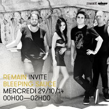 2014-10-29 - Remain, Bleeping Sauce - Rinse FM France.jpg