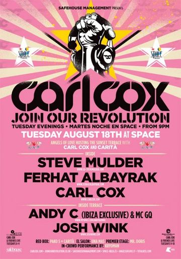 2009-08-18 - Carl Cox - Join Our Revolution, Space, Ibiza.jpg