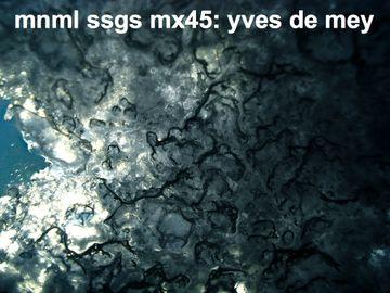 2009-12-23 - Yves De Mey - mnml ssgs mx45.jpg