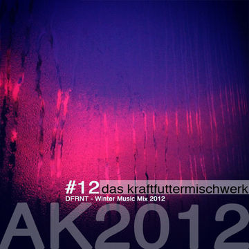 2012-12-12 - DFRNT - Winter Music Mix 2012 (Das Kraftfuttermischwerk Adventskalender 12).jpg