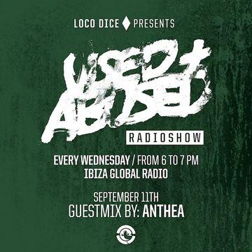 2013-09-11 - Anthea - USED + ABUSED Radio Show 14, Ibiza Global Radio.jpg