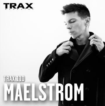 2014-06-23 - Maelstrom - Trax 110.jpg