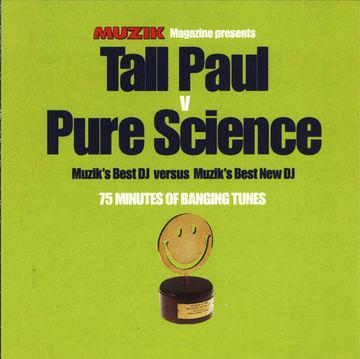 1998 - Tall Paul v Pure Science - Muzik's Best DJ vs Muzik's Best New DJ.jpg