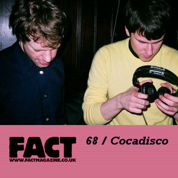 2009-07-24 - Cocadisco - FACT Mix 68.jpg