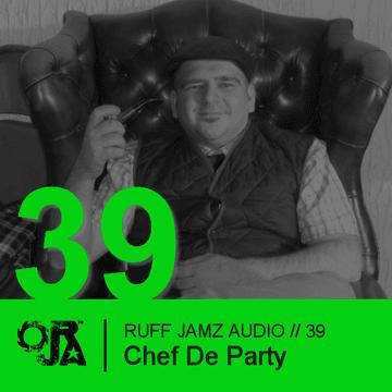 2011-12-07 - Chef De Party - Ruff Jamz Audio Podcast (RJA039).png