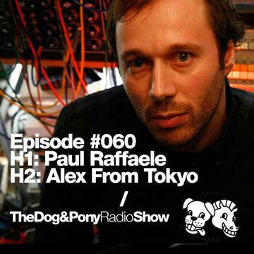 2012-05-01 - Paul Raffaele, Alex From Tokyo - Dog&Pony Show 060.jpg