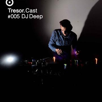 2013-09-25 - DJ Deep - Tresor.Cast 005.jpg