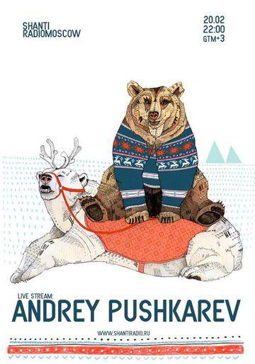 2014-02-20 - Andrey Pushkarev @ Shanti Radio.jpg
