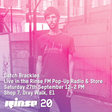 2014-09-27 - Brackles @ Rinse 20, Pop Up Radio & Store.png