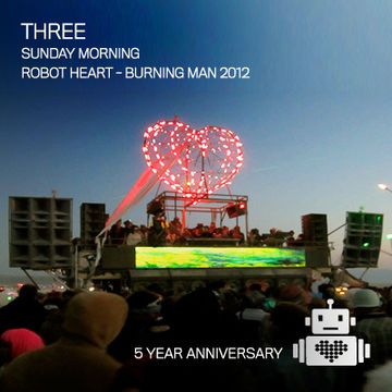 2012-09-02 - 5 Years Robot Heart, Burning Man.jpg