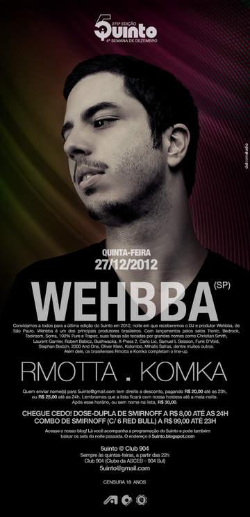2012-12-27 - Wehbba @ 5uinto 275, Club 904.jpg
