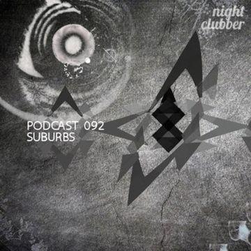 2013-05-20 - Suburbs - Nightclubber.ro Podcast 092.jpg