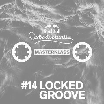2013-09-02 - Locked Groove - Masterklass 14.png
