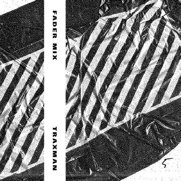 2013-11-21 - Traxman - FADER Mix.jpg