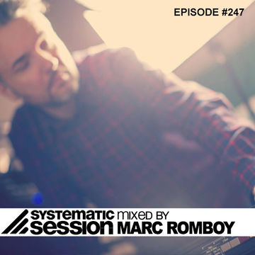 2014-04-06 - Marc Romboy - Systematic Session 247, Proton Radio.jpg