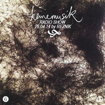 2014-04-25 - Reznik - Keinemusik Radio Show.jpg