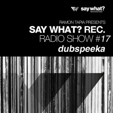 2014-06-20 - Dubspeeka - Say What Podcast 017.jpg