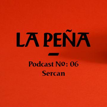 2014-09-06 - Sercan - La Pena Podcast 06.jpg