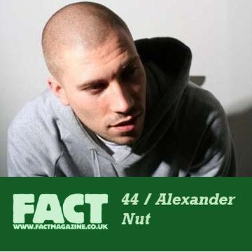 2009-04-28 - Alexander Nut - FACT Mix 44.jpg