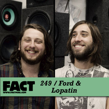2011-05-20 - Ford & Lopatin - FACT Mix 249.jpg