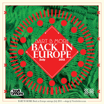 2011-07-05 - Bart B More - Back In Europe Mixtape (Promo Mix).jpg