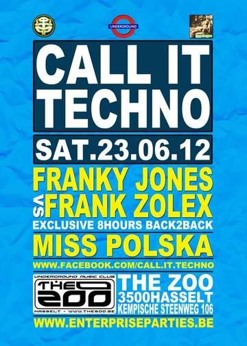 2012-06-23 - Call It Techno, The Zoo.jpg