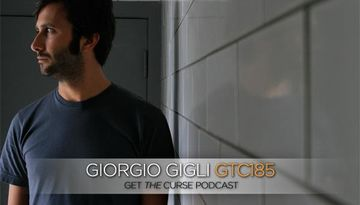 2012-08-28 - Giorgio Gigli - Get The Curse (gtc185).jpg
