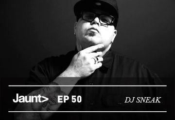 2012-09-26 - DJ Sneak - Jaunt Podcast EP 50.jpg