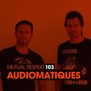 2013-07-12 - Audiomatiques - Mutual Respekt 103.jpg