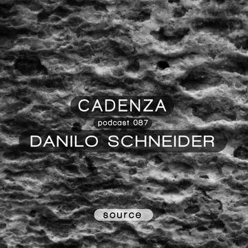 2013-10-23 - Danilo Schneider - Cadenza Podcast 087 - Source.jpg