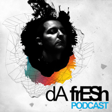 2014-02-24 - Da Fresh - Da Fresh Podcast 350.png