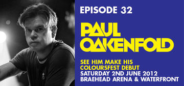 2012-05-09 - Paul Oakenfold - Colours Radio Podcast 32.jpg