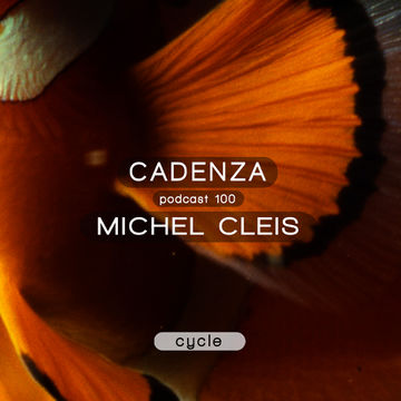 2014-01-22 - Michel Cleis - Cadenza Podcast 100 - Cycle.jpg