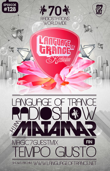 2011-10-22 - Matamar, Tempo Giusto - Language Of Trance 128.jpg