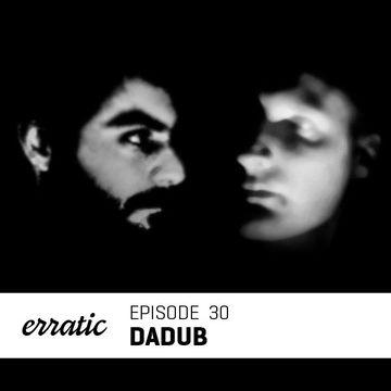 2012-10-24 - Dadub - Erratic Podcast 30.jpg