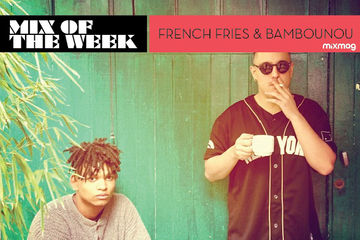 2013-04-22 - French Fries & Bambounou - Mix Of The Week.jpg