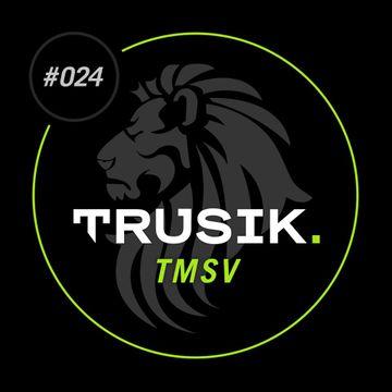 2013-08-11 - TMSV - TRUSIK Exclusive Mix.jpg