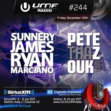 2013-12-20 - Sunnery James & Ryan Marciano, Pete Tha Zouk - UMF Radio 244 -2.jpg